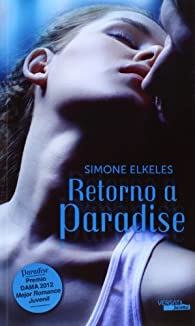 Serie Paradise: Retorno A Paradise: 2 par Simone Elkeles