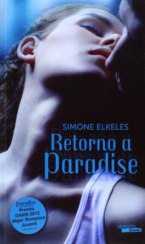 Serie Paradise: Retorno A Paradise: 2 (Romantica Juvenil)