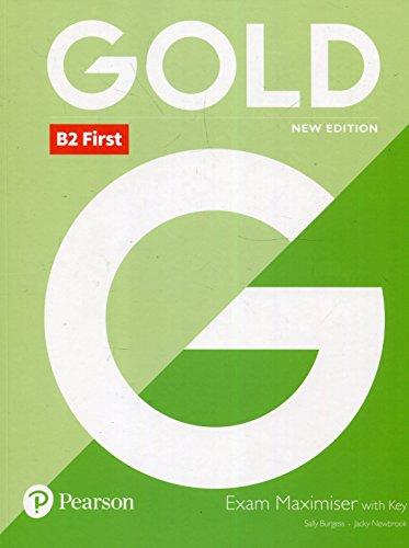 Gold B2 First New 2018 Edition Exam Maximiser with Key por Jacky Newbrook