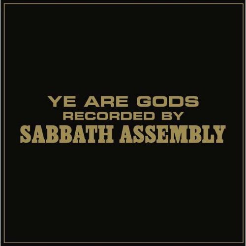 Sabbath Assembly: Ye Are Gods (Audio CD)