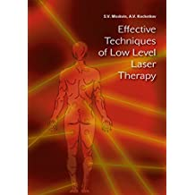 Effective Techniques of Low Level Laser Therapy (English Edition)