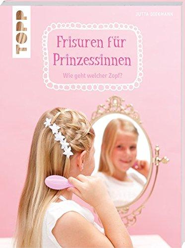 Frisuren für Prinzessinnen: Wie geht welcher Zopf? (kreativ.kompakt.)