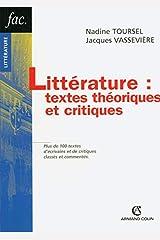 Littérature : textes théoriques et critiques Broché
