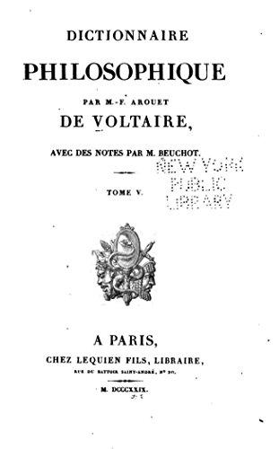 Dictionnaire Philosophique - Tome V par Voltaire