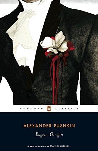 Eugene Onegin: A Novel in Verse (Penguin Classics) by Alexander Pushkin (2008-09-04)