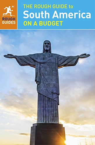The Rough Guide to South America On a Budget (Rough Guides)