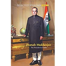 Selected Speeches of President of India: Pranab Mukherjee - Vol. II