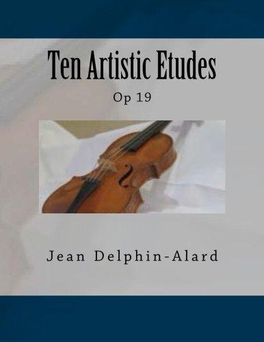 Ten Artistic Etudes: Op 19