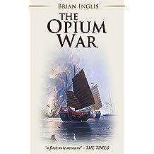The Opium War (English Edition)