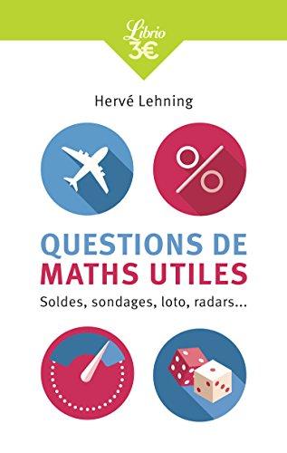 Questions de maths utiles : Soldes, sondages, loto, radars...