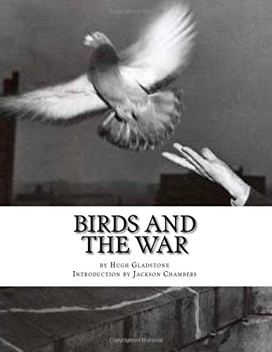 Birds and the War: Messenger Pigeons and other Birds During World War One
