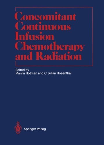 Concomitant Continuous Infusion Chemotherapy and Radiation (Medical Radiology) (1991-01-01)