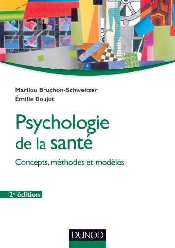 Psychologie de la sant - 2e d : Modles, concepts et mthodes (Psychologie sociale)