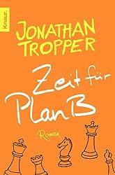 Zeit für Plan B: Roman (German Edition)