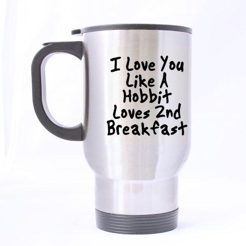 Funny hobbit Mug I love you like a hobbit loves g de thé breakfast de voyage en acier inoxydable Mug/tasse à thé - 14 Cl