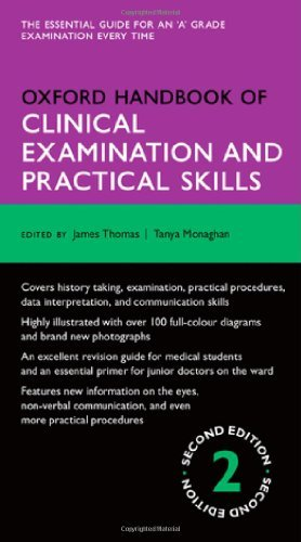 Oxford Handbook of Clinical Examination and Practical Skills (Oxford Medical Handbooks): Written by James Thomas, 2014 Edition, (2nd Edition) Publisher: OUP Oxford [Paperback]