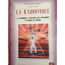 La Radionique : La Guérison à distance par pyramides et ondes de formes