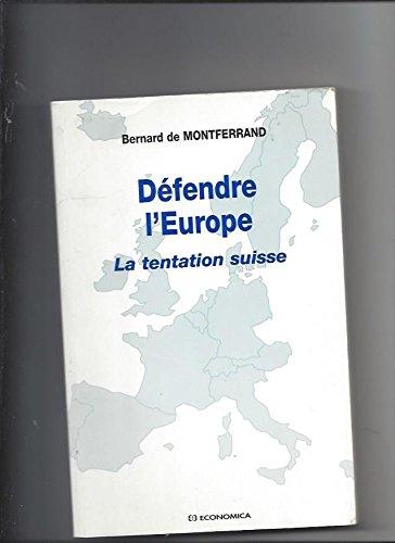Défendre l'Europe