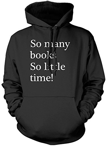 HotScamp So Many Books So Little Time! - Unisex Hoodie