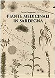 Piante medicinali in Sardegna. Ediz. illustrata