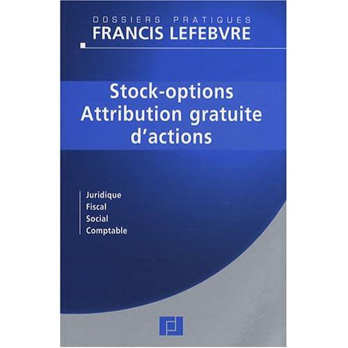 Stock-options - Attribution gratuite d'actions