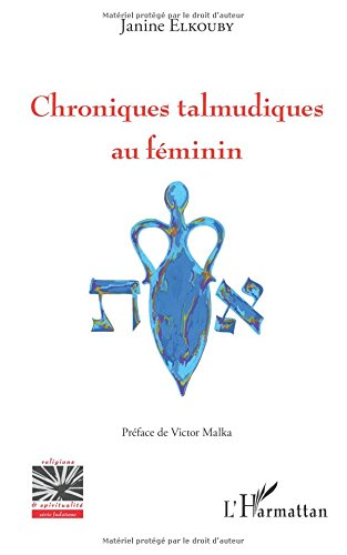 Chroniques talmudiques au féminin par Janine Elkouby