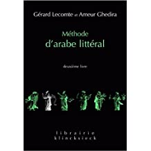 Methode D'Arabe Litteral (Librairie Klincksieck - Serie Linguistique)