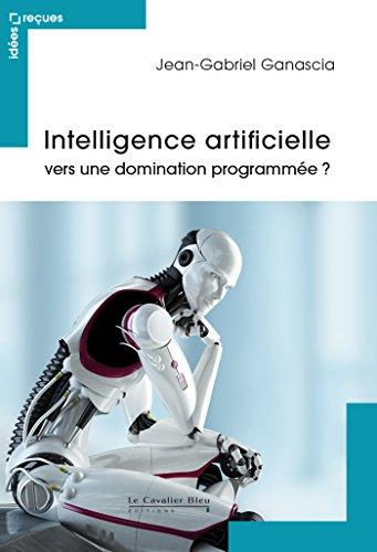 Intelligence artificielle : vers une dom...