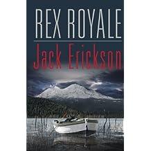 Rex Royale (English Edition)