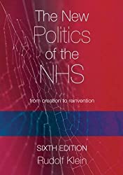 Klein's New Politics of the NHS: From Creation to Reinvention