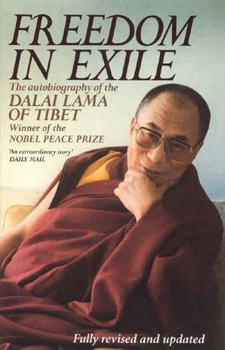 Freedom In Exile: The Autobiography of the Dalai Lama of Tibet: Autobiography...