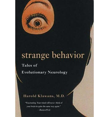 [(Strange Behavior: Tales of Evolutionary Neurology)] [Author: Harold L. Klawans] published on (August, 2001)