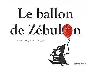 """Afficher """"Le ballon de Zébulon"""""""