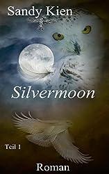Silvermoon Teil 1