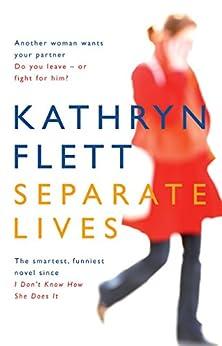 Separate Lives by [Flett, Kathryn]