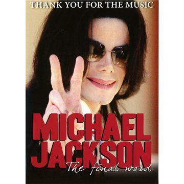 Jackson, Michael - Thank You For The Music: The Final Word ( 2 X DISC DELUXE VERSION ) by Michael Jackson