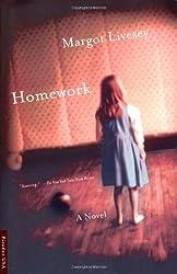 Homework: A Novel by Margot Livesey (September 08,2001)