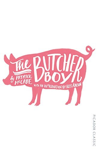 The Butcher Boy: Picador Classic by Patrick McCabe (2015-01-01)