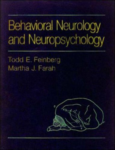 Behavioral Neurology and Neuropsychology by Todd E. Feinberg (1996-09-01)