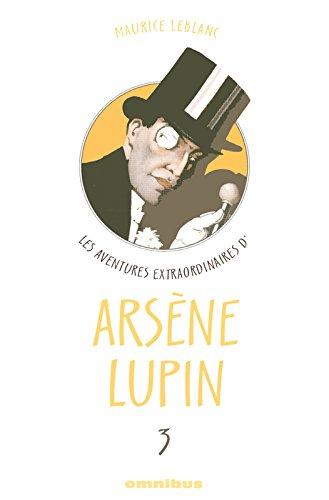 AVENTUR EXTRA ARSENE LUPIN T03