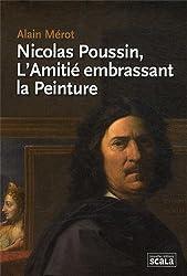 Nicolas Poussin, l'Amitié embrassant la peinture