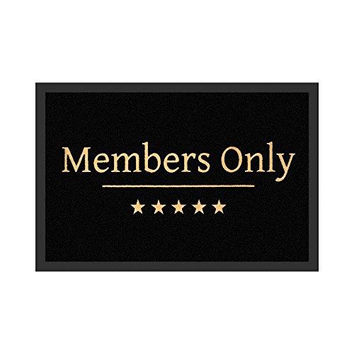 Fußmatte - Members Only | Fußabtreter lustig | Türvorleger mit Spruch | Schmutzmatte Eingangsbereich | Geschenk für Männer | Preis am Stiel® (Geboren Wohnungen Für Frauen)