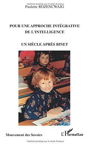 pour-une-approche-intgrative-de-l-39-intelligence-un-sicle-aprs-binet