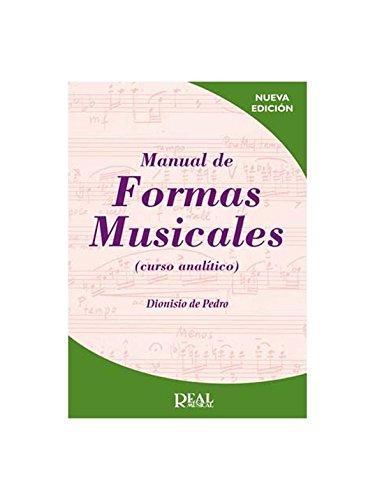 Manual de Formas Musicales (Curso analítico) (RM Lenguaje musical)