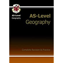 AS-Level Geography Complete Revision & Practice (Revision Guide)