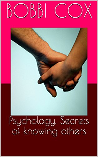 Psychology. Secrets of knowing others (1) (English Edition)