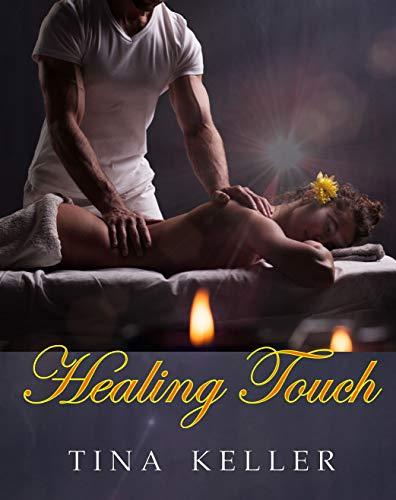 Healing Touch von [Keller, Tina]