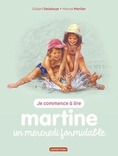 Je commence à lire avec Martine, Tome 4 : Martine un mercredi formidable