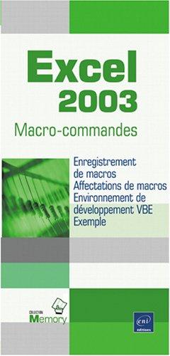 Excel 2003 : Macro-commandes par Editions ENI