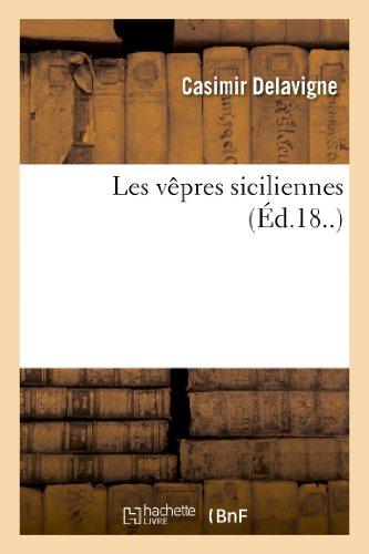 Les vêpres siciliennes par Casimir Delavigne